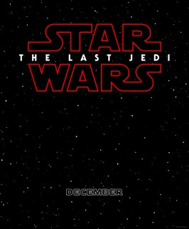 Star Wars The Last Jedi Teaser Poster